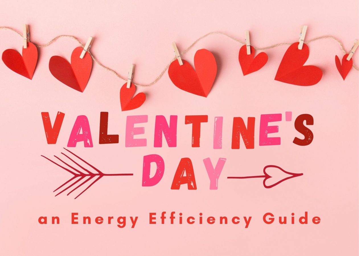 Valentine's Day Energy Efficiency Guide